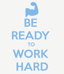 be-ready-to-work-hard-2
